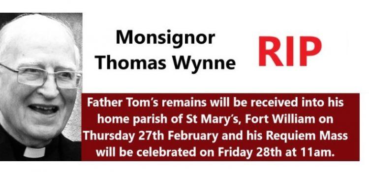 Monsignor Thomas Wynne RIP