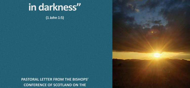 """""""Light Shines in Darkness"""" (John 1:5) Pastoral Letter from the Bishops' Conference of Scotland on the Covid-19 Pandemic"""