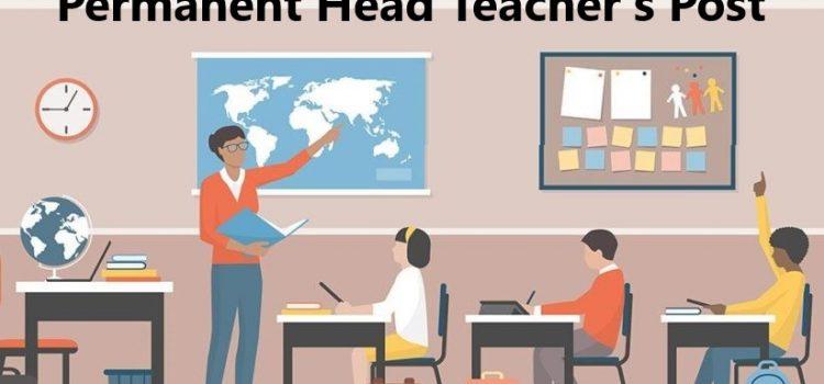 Permanent Head Teacher's Post